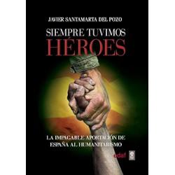 Siempre tuvimos héroes