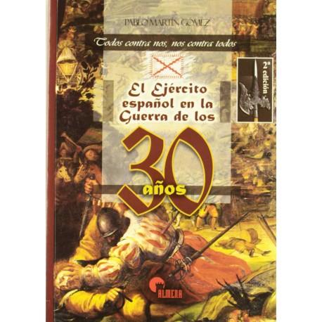 El ejército español en la Guerra de los 30 Años