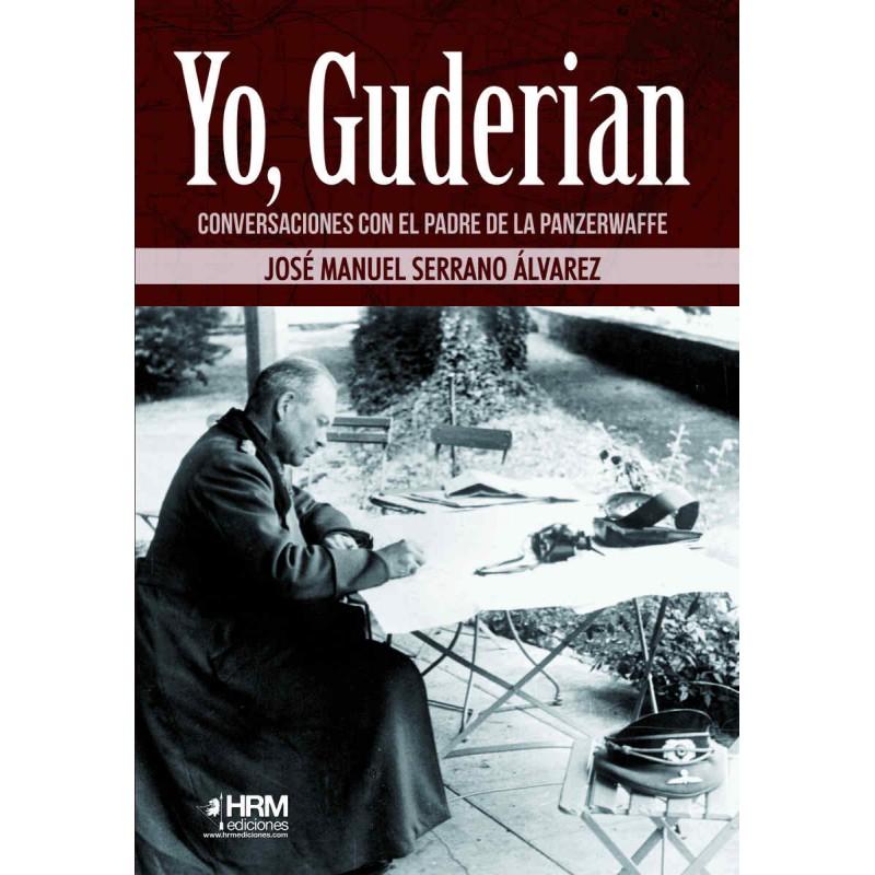 Yo, Guderian