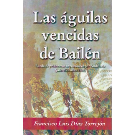 Las águilas vencidas de Bailén