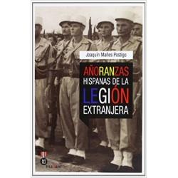 Añoranzas hispanas de la legión extranjera
