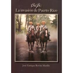1898: La invasión de Puerto Rico