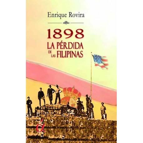 1898 La pérdida de las Filipinas