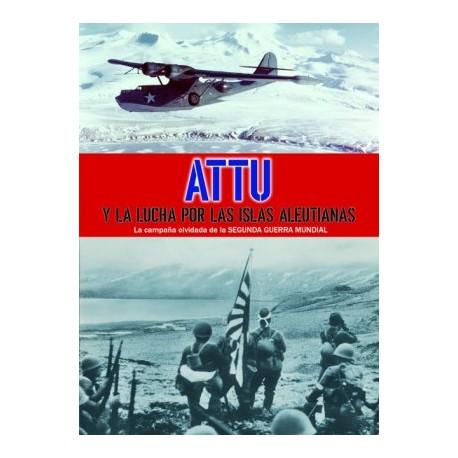 Attu y la lucha por las islas Aleutianas