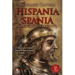 HISPANIA - SPANIA. El nacimiento de España