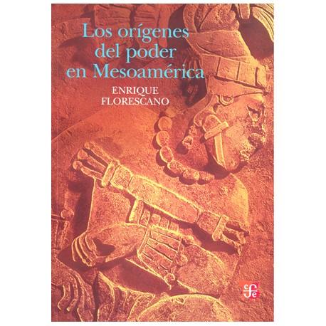 Los orígenes del poder en Mesoamérica