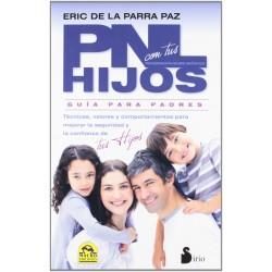 PNL con tus hijos. Guía para padres