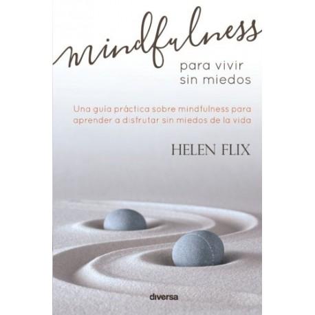 Mindfulness para vivir sin miedos
