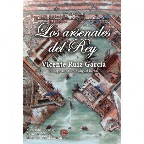 Los arsenales del Rey 1750-1820