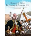 Bernardo de Gálvez: la campaña de Pensacola, 1781