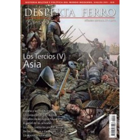 Los Tercios (V). Asia, ss. XVI-XVII