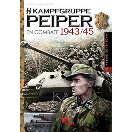 SS Kampfgruppe PEIPER en combate 1943-45