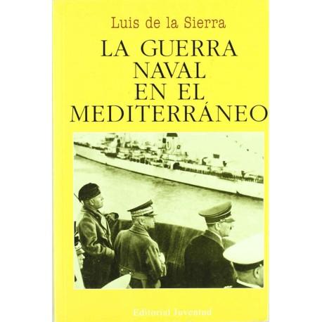 La guerra naval en el Mediterraneo