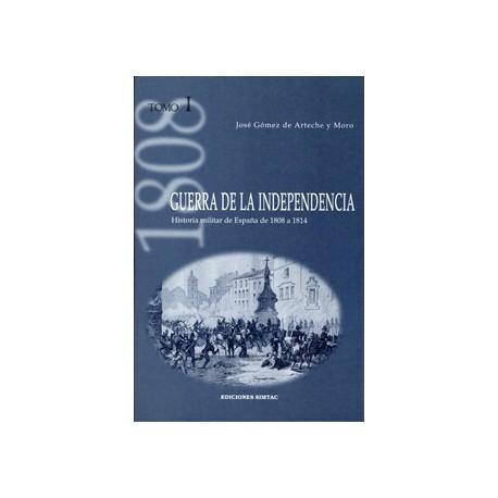 Guerra de la Independencia Tomo I