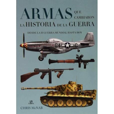 Armas que cambiaron la historia de la guerra