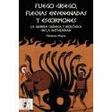 Fuego griego, flechas envenadas y escorpiones