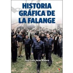 Historia gráfica de la Falange 1931 - 1937