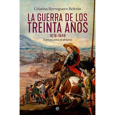 La Guerra de los Treinta Años 1618 - 1648