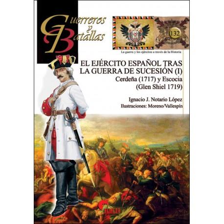 El ejército español tras la Guerra de Sucesión I