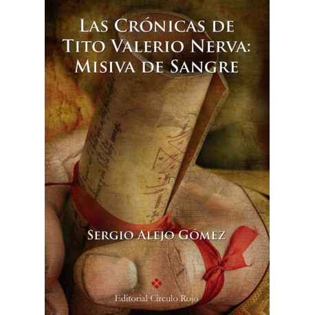 Las Crónicas de Tito Valerio Nerva: Misiva de Sangre
