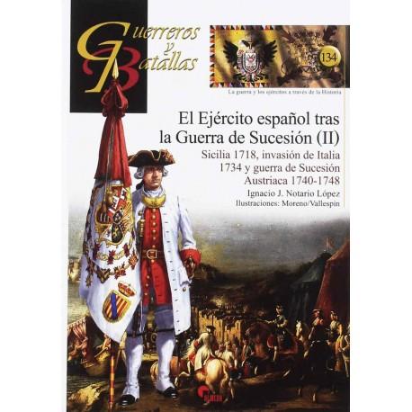 El ejército español tras la Guerra de Sucesión II