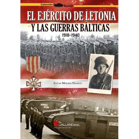 El ejército de Letonia y las guerras Bálticas. 1918 - 1940
