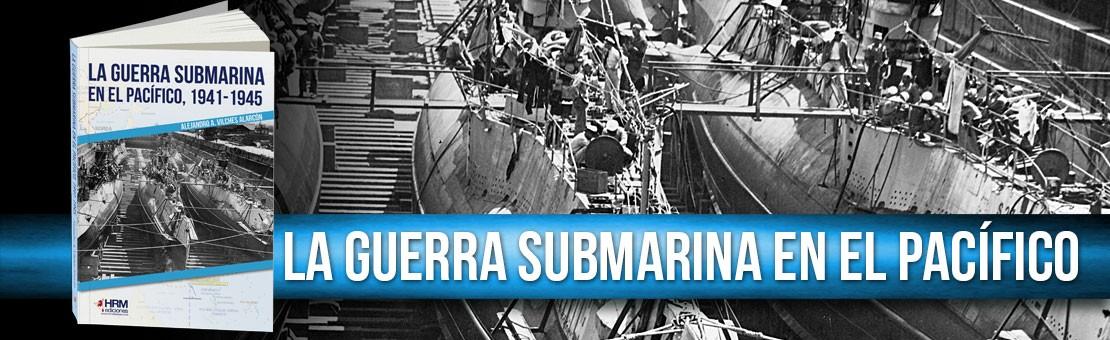 La guerra submarina en el Pacífico 1941 1945